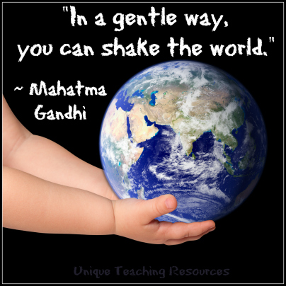 Gandhi quote - In a gentle way, you can shake the world.