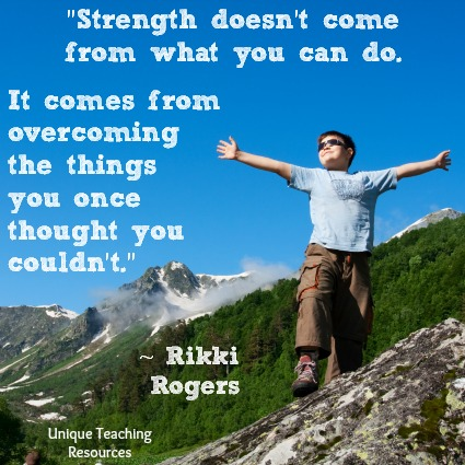 Rikki Rodgers quote - Strength doesn't come from what you can do.