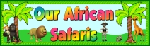 African Safari Printable Worksheets Display Banner