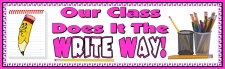 Our Class Does It The Right Way Banner