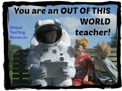 Out of this world - Teacher Appreciation Quote