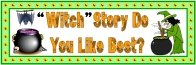 Halloween Witch Story Do You Like Best Bulletin Board Display Banner