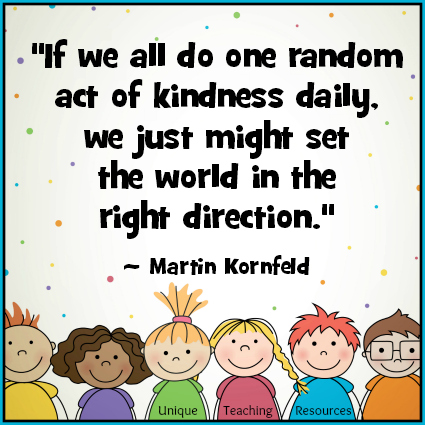 Martin Kornfeld Quote - Do one random act of kindness daily.