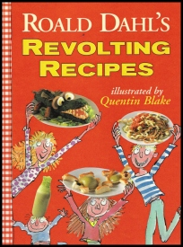 Roald Dahl Day Revolting Recipes Cookbook