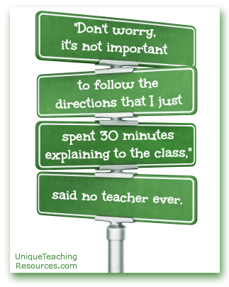 Following directions is not important, said not teacher ever.