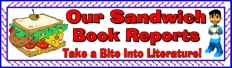 Sandwich Book Report Project Bulletin Board Display Banner