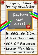 Sign up below to receive my free monthly newsletter Teachers Have Class!