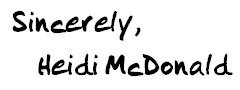 Sincerely Heidi McDonald
