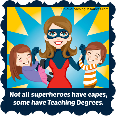 Teachers Are Superheroes!
