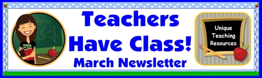 Free Teachers Have Class March Newsletter