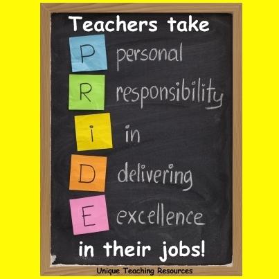Teachers take pride in their jobs.