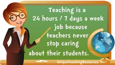 Teaching  is a 24 hour job - Quote about teachers
