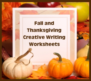 Fall and Thanksgiving Printable Worksheets For Fun Creative Writing Activities in November