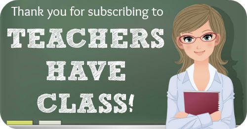 Thank You For Subscribing To Teachers Have Class