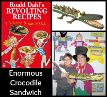 The Enormous Crocodile Sandwich Example - Roald Dahl Revolting Recipes