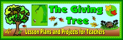 The Giving Tree Shel Silverstein Lesson Plans and Ideas for Projects for Teachers