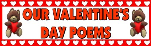 Valentine's Day Poems Bulletin Board Display Banner Example for Classrooms