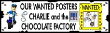 Wanted Posters For Charlie and the Chocolate Factory Banner