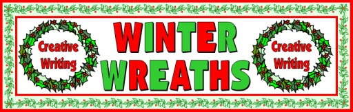 Free Winter Wreaths Creative Writing Bulletin Board Display Classroom Banner