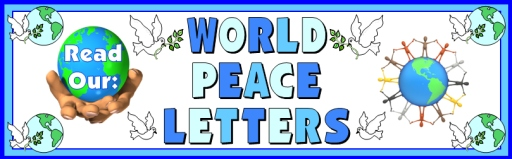 World Peace Letters to World Leaders Bulletin Board Display Banner