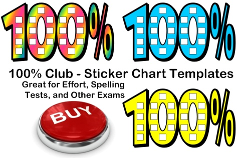 100% Percent Club Sticker Chart Templates For Spelling and Effort