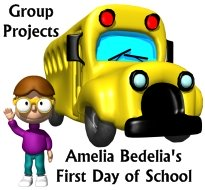 Amelia Bedelia First Day of School Fun Group Projects and Ideas