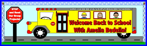 Amelia Bedelia's First Day of School Bulletin Board Display Banner for Classroom