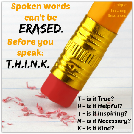 Before you speak THINK - Kindness and Bullying Quote