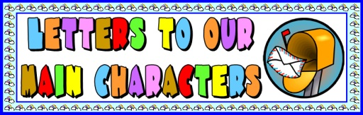 Writing Letters to the Main Character Bulletin Board Display Banner