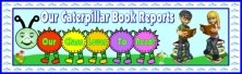 Caterpillar Book Report Projects Bulletin Board Display Banner