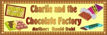 Charlie and the Chocolate Factory Bulletin Board Display Banner