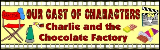 Charlie and the Chocolate Factory Character Projects Free Bulletin Board Display Banner