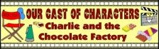 Classroom Bulletin Board Banner - Charlie and the Chocolate Factory