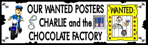 Wanted Poster for Charlie and the Chocolate Factory by Roald Dahl