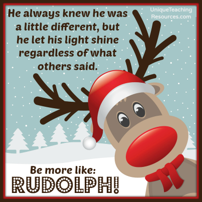 Christmas:  Be More Like Rudolph!