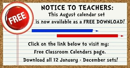 Click here to download my FREE August pocket chart classroom calendar set.