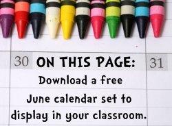 Download Free June Classroom Calendar Set