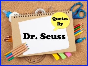Famous Dr Seuss Quotes