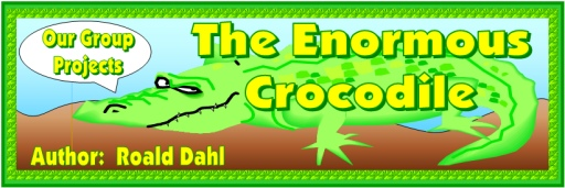 The Enormous Crocodile Free Bulletin Board Display Banner