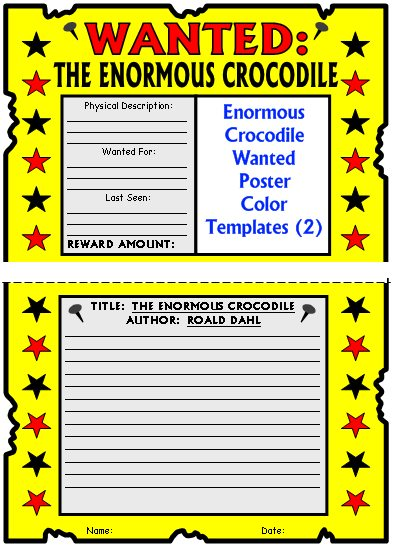 The Enormous Crocodile Author Roald Dahl Wanted Poster Book Report Project Templates