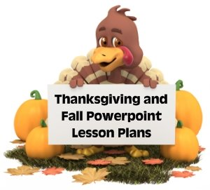 Fun Autumn and Thanksgiving Power Point Lesson Plans