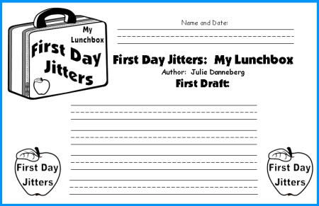 First Day Jitters Julie Danneberg First Draft Writing Worksheets