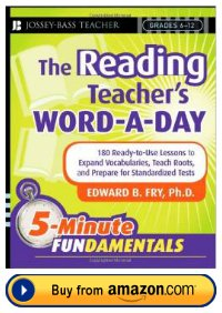 Dr. Edward Fry The Reading Teacher's Word a Day Resource Book