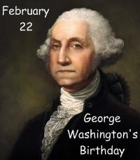 George Washington Birthday February 22, 1732