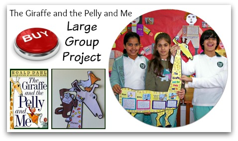 The Giraffe and the Pelly and Me Lessons Plans and Group Project