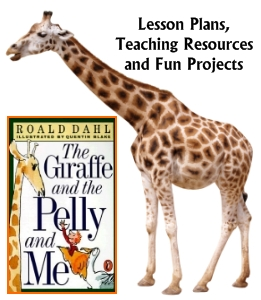 Giraffe and the Pelly and Me Teaching Resources for Roald Dahl Books