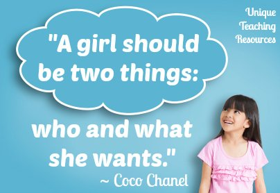 A girl should be two things - Coco Chanel quote