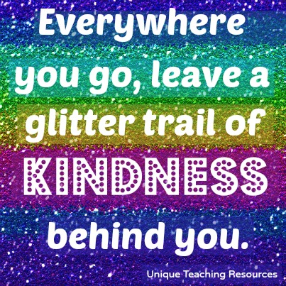 Quote - Leave a glitter trail of kindness behind you.