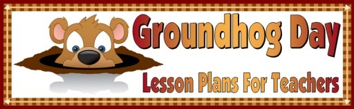 Groundhog Day Lesson Plans For Elementary School Teachers February 2