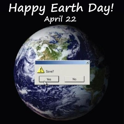 Happy Earth Day April 22 Save the Earth Button